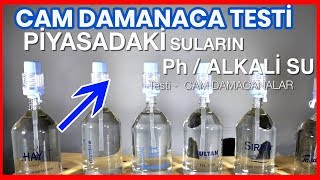Cam Damacana Suların pH Testi - Hangisi daha alkali?