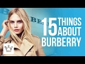 15 Things You Didn't Know About BURBERRY