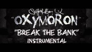 Schoolboy Q - Break The Bank Instrumental + DL (ReProduced by We3ch)