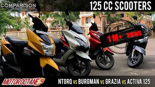 Suzuki Burgman vs TVS NTorq vs Honda Activa 125 vs Grazia Comparison | Hindi | MotorOctane