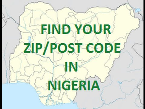 How to find Your Zipcode/ postal codes in NIGERIA in 2minute