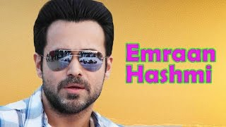 Emraan Hashmi - Biography