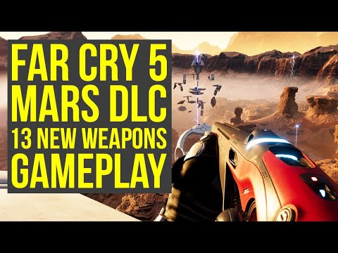 Far Cry 5 Lost On Mars Gameplay - 13 New Weapons From The Mars DLC (Far Cry 5 DLC - Far Cry 5 Mars)