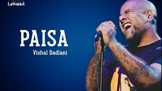 Paisa Lyrics - Vishal Dadlani | Super 30 | LyricsHut