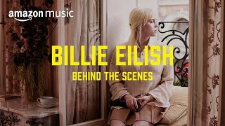 Billie Eilish Takes Us Behind The Scenes   Prime Day Show   Amazon Music