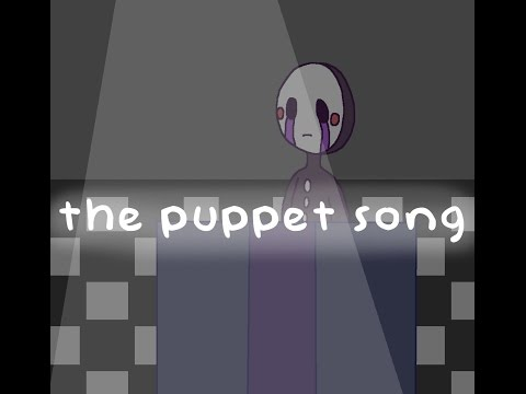 FNAF | The Puppet Song (SSA)