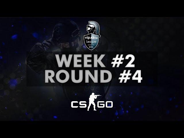Vip Adria League  | CS:GO Group Stage | Week #2 - Round 4