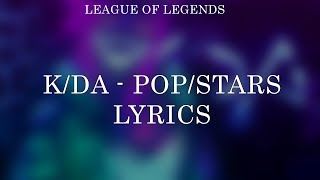 K/DA - POP/STARS (Lyrics) ft Madison Beer, (G)I-DLE, Jaira Burns  | League of Legends