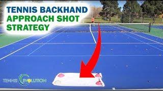 Tennis Backhand Approach Shot Strategy
