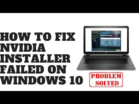 How To Fix NVIDIA Installer Failed On Windows 10