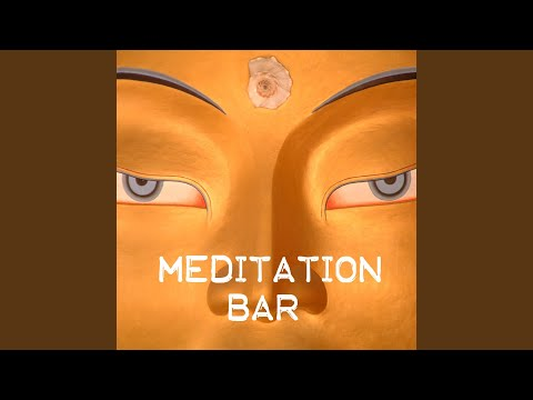 Meditation Bar - Relaxing Music & Buddha Yoga Meditation Music Chill Out