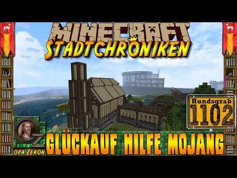 Minecraft #1102 -Stadtchroniken- Glückauf Hilfe Mojang [HD+Deutsch]