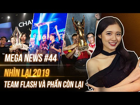 MEGA NEWS #44: Tạm Biệt 2019, Một Năm đầy Thành Công Của Liên Quân Mobile Việt Nam