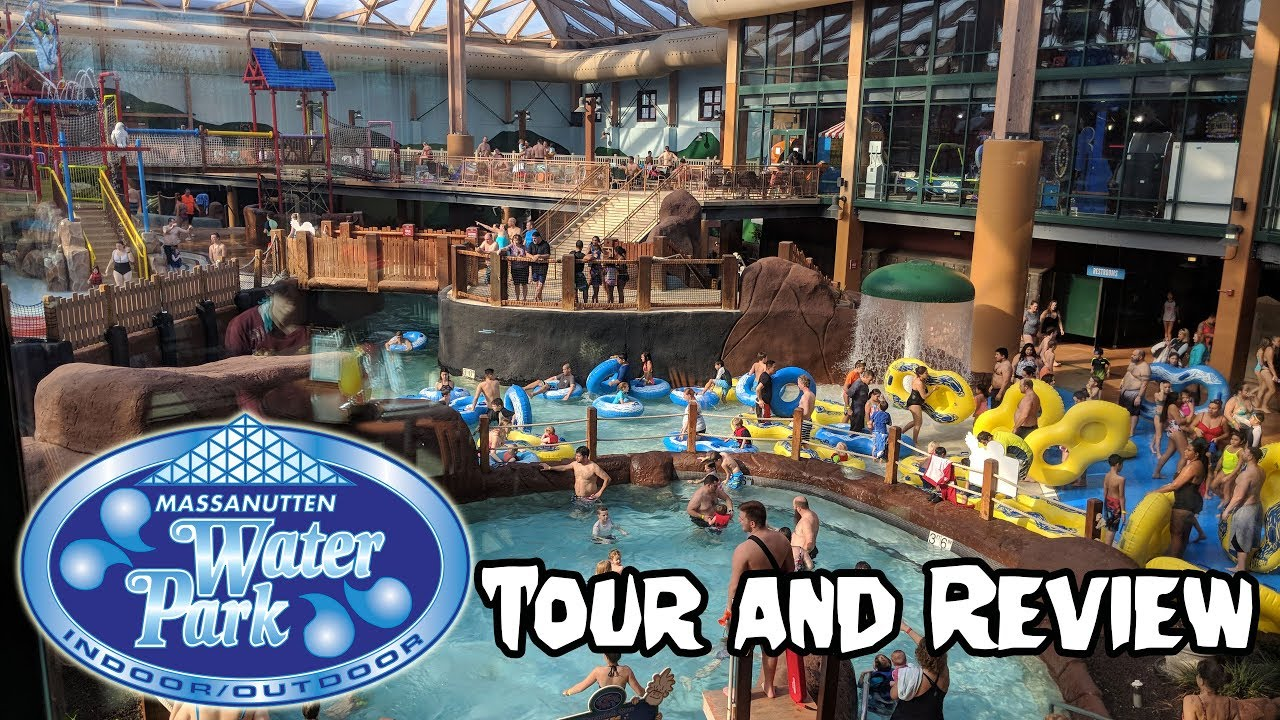 Massanutten Water Park Tour And Review Youtube