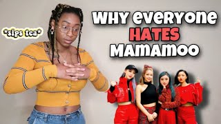 WHY EVERYONE HATES MAMAMOO.