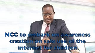 NCC to embark on Awareness Creation on Safe Use of the Internet for Children