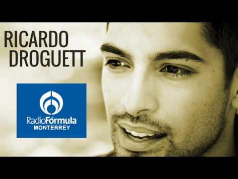 "entrevista ""Radio Fórmula Monterrey"" (Ricardo Droguett)"