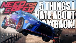 5 Things I HATE About Need For Speed Payback!
