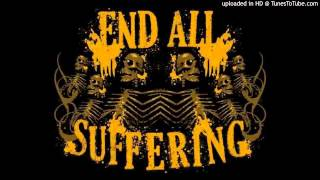 "End All Suffering - ""Already Forgotten"""