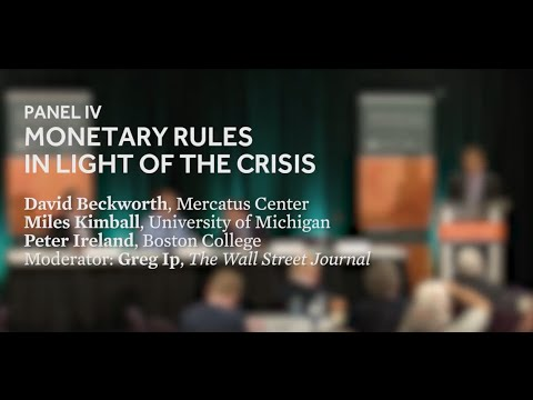 Monetary Policy Rules in a Post-Crisis World: Panel IV
