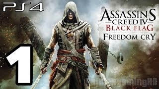 Repeat youtube video Assassin's Creed 4 Black Flag Freedom Cry Walkthrough PART 1 (PS4) [1080p] TRUE-HD QUALITY