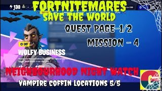 FORTNITEMARES-WOLFY BUSINESS-NEIGHBOURHOOD NIGHT WATCH-QUEST PAGE-1/2-MISSION-4