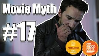 Movie Myth #17 - My Rode Reel 2015