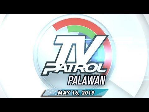 Download TV Patrol Palawan - May 16, 2019