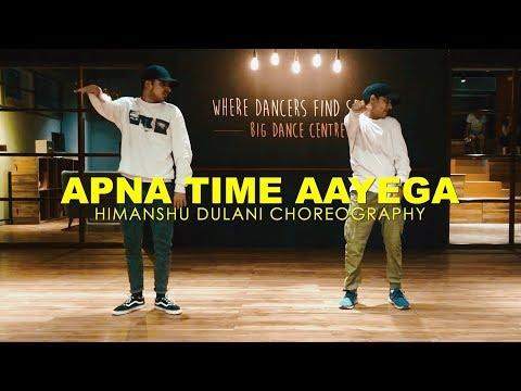 Apna Time Aayega | Gully Boy | Himanshu Dulani Dance Choreography