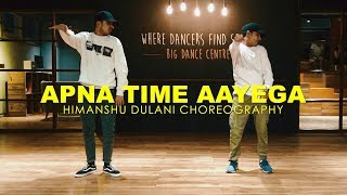 Apna Time Aayega | Gully Boy | Himanshu Dulani Dance Choreography
