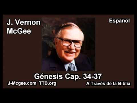01 Gen 34-37 - J Vernon Mcgee - a Traves de la Biblia