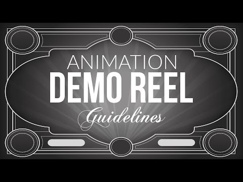 Animation Demo Reel Guidelines