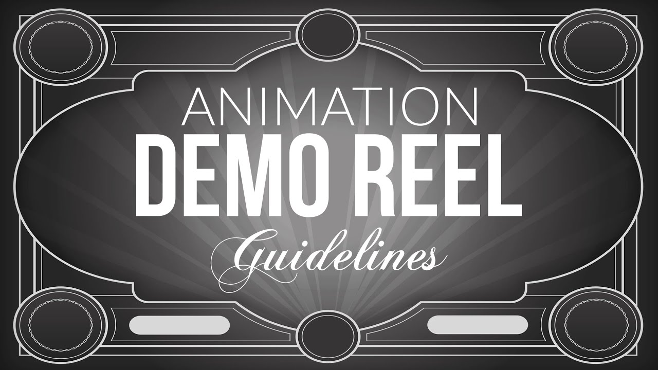 animation demo reel guidelines youtube