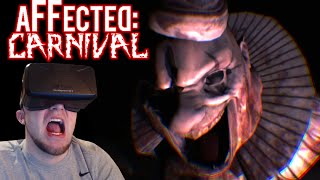 I NOW HATE CLOWNS! | OCULUS Horror | Affected: Carnival