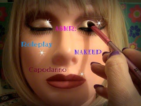"🎧ASMR: Roleplay 👩✨ ""Makeup Capodanno""✨🍾 - Whispering Ita"