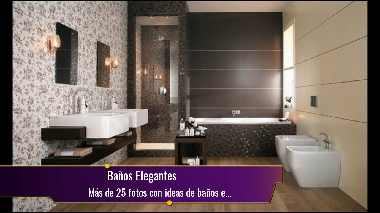 M s de 25 fotos con ideas de ba os elegantes youtube for Fotos banos sencillos