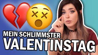 Schau Dieses Video, Wenn Du Denkst, Du Hattest Den Schlimmsten Valentinstag. Meiner War Schlimmer