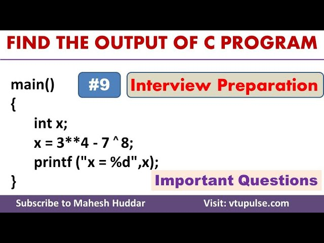 #9 Find the Output, C Programming Question and Answer, Campus Interview Preparation