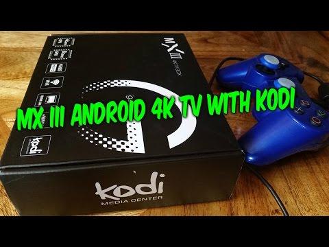 MX lll XBMC KODi Android 4K TV BOX UNBOXING SETUP REVIEW