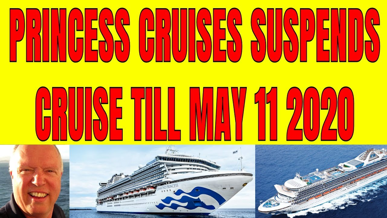 Princess Cruises owner suspends all trips for two months