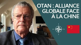 OTAN : alliance globale face à la Chine