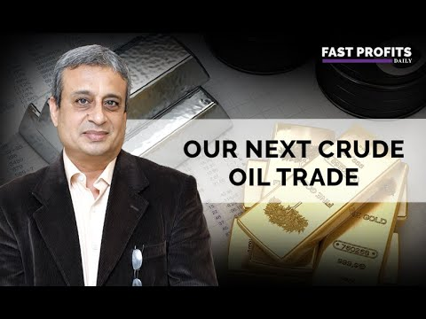 Our Next Crude Oil Trade