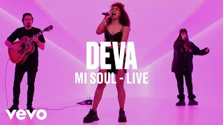 Deva - Mi Soul (Live) - Vevo DSCVR