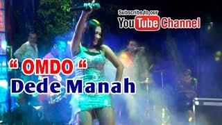 DEDE MANAH - OMDO || CALLYSTA NADA Mp3