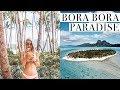 BORA BORA: A trip to Paradise
