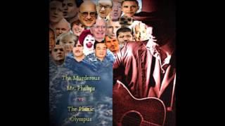 The Murderous Mr Phillips Vs The Plastic Olympus (Full Album)