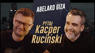 PYTAŁ KACPER RUCIŃSKI - odc. 2 - ABELARD GIZA