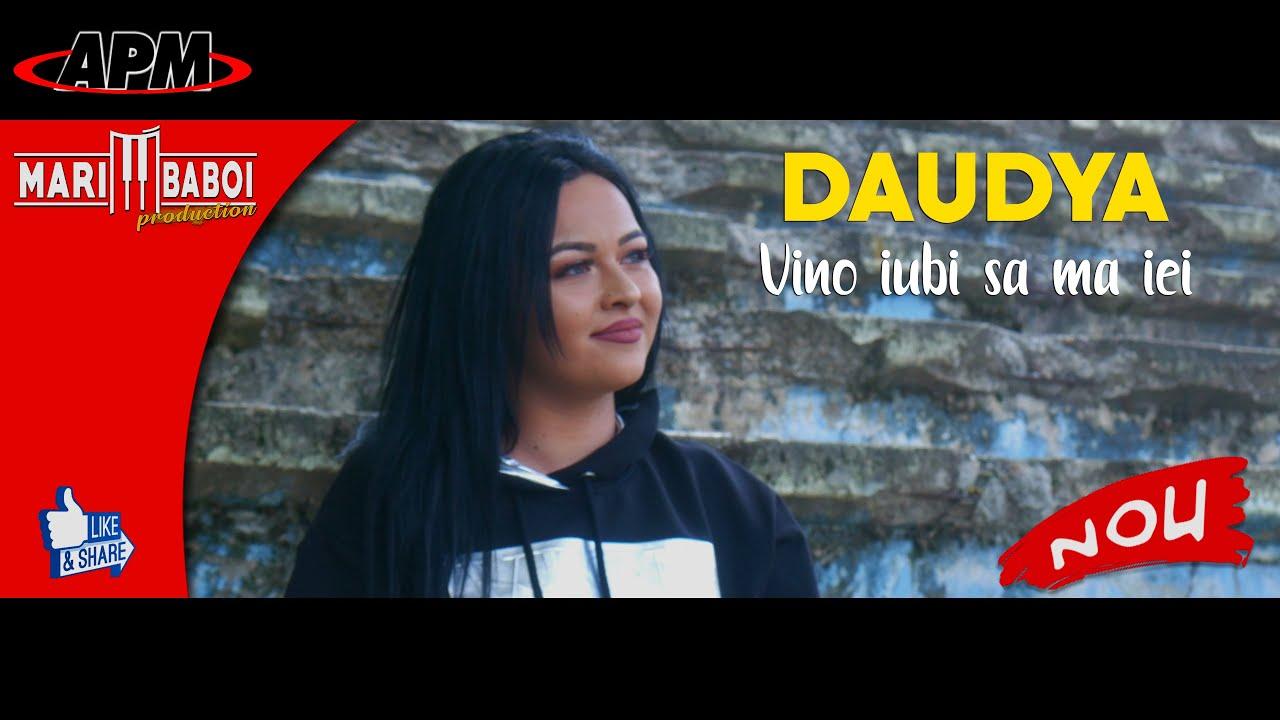 DAUDYA - VINO IUBI SA MA IEI (OFICIAL VIDEO 2020)