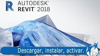 Revit 2018: Descargar, instalar y activar (gratis y legal)