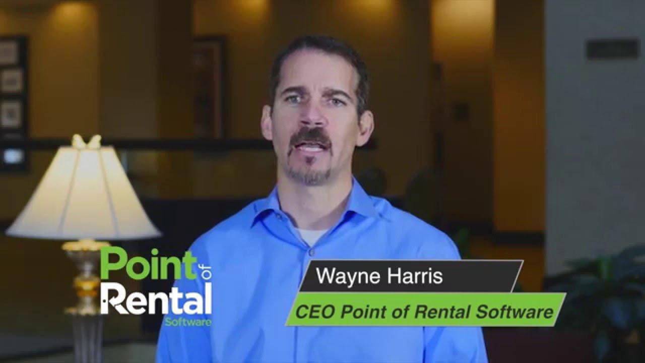 CEO, Wayne Harris, Point of Rental Software - Rental Industry Experts